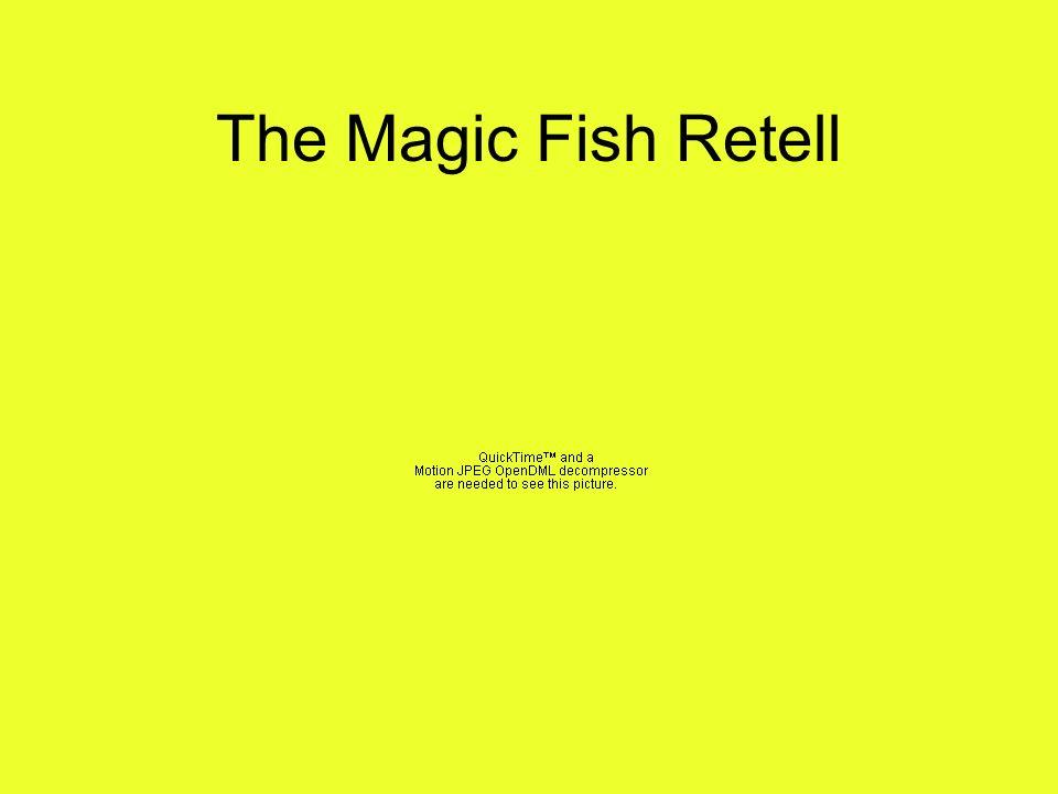 The Magic Fish Retell