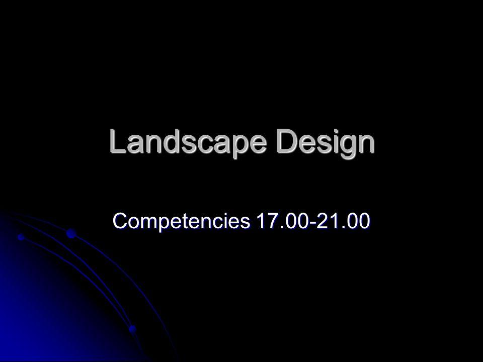 Landscape Design Competencies 17.00-21.00