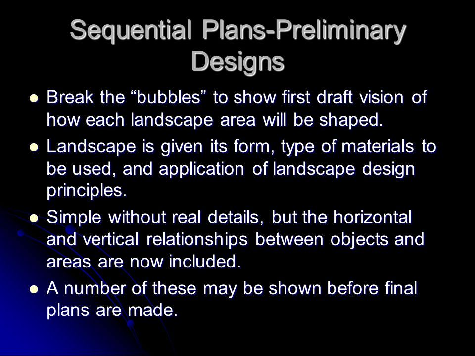 Sequential Plans-Preliminary Designs