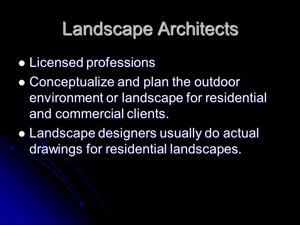Landscape Architects Licensed professions