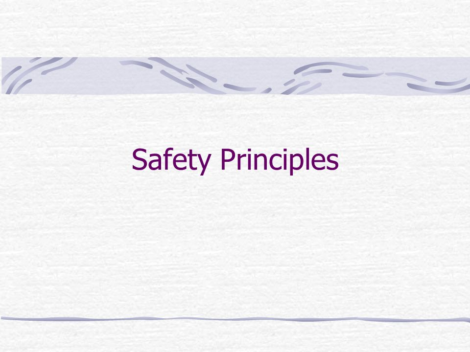 Safety Principles