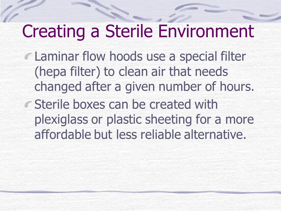 Creating a Sterile Environment