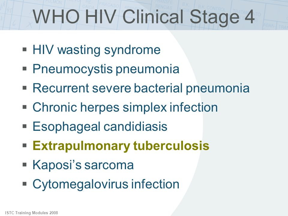 WHO HIV Clinical Stage 4 HIV wasting syndrome Pneumocystis pneumonia