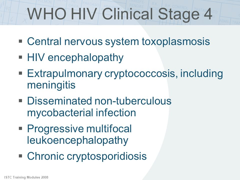 WHO HIV Clinical Stage 4 Central nervous system toxoplasmosis