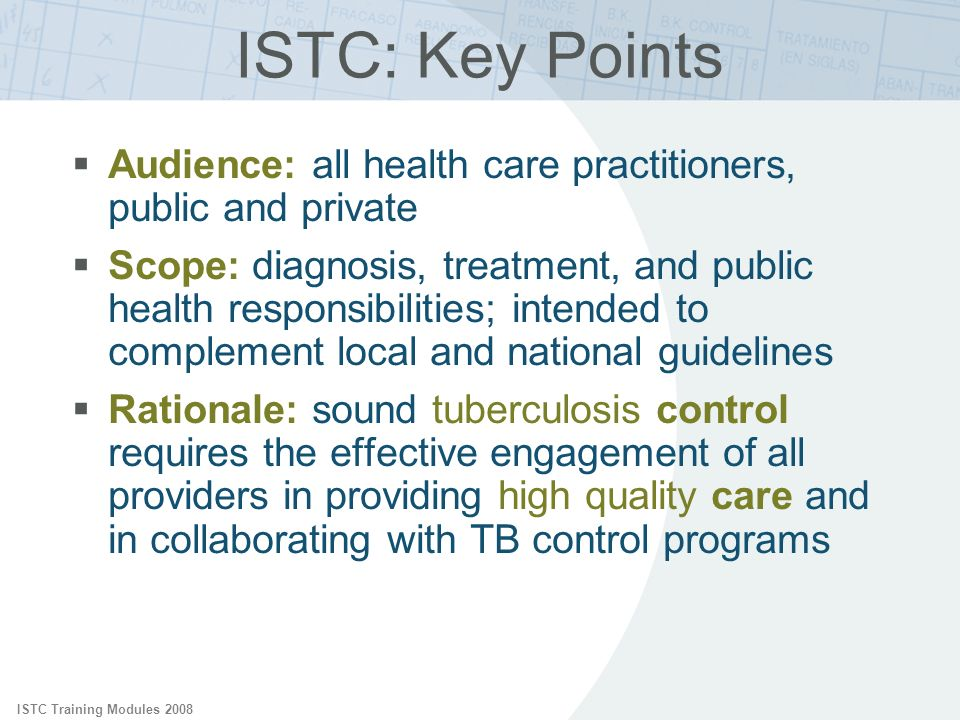 ISTC: Key Points Audience: all health care practitioners, public and private.