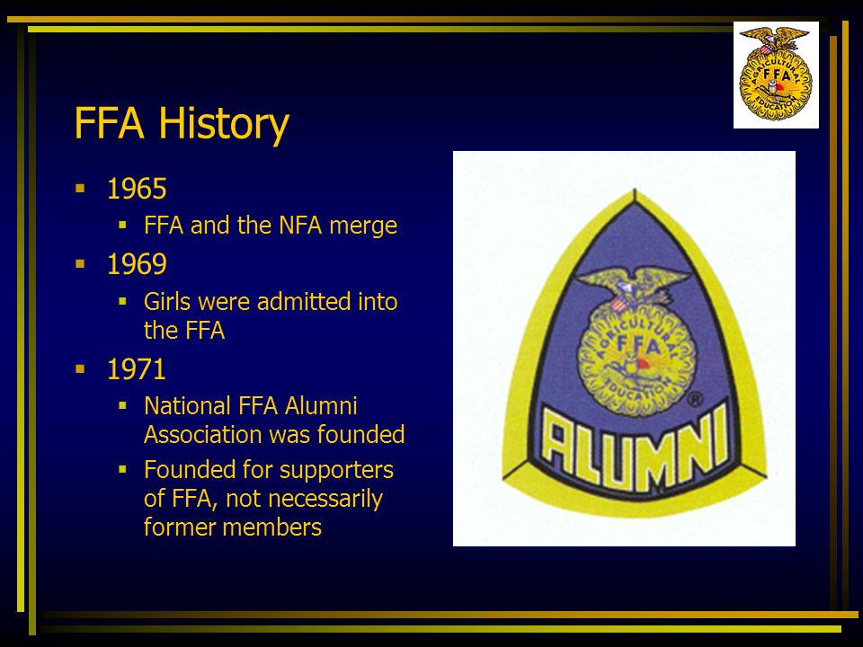 FFA History FFA and the NFA merge