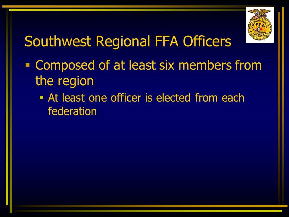Southwest Regional FFA Officers