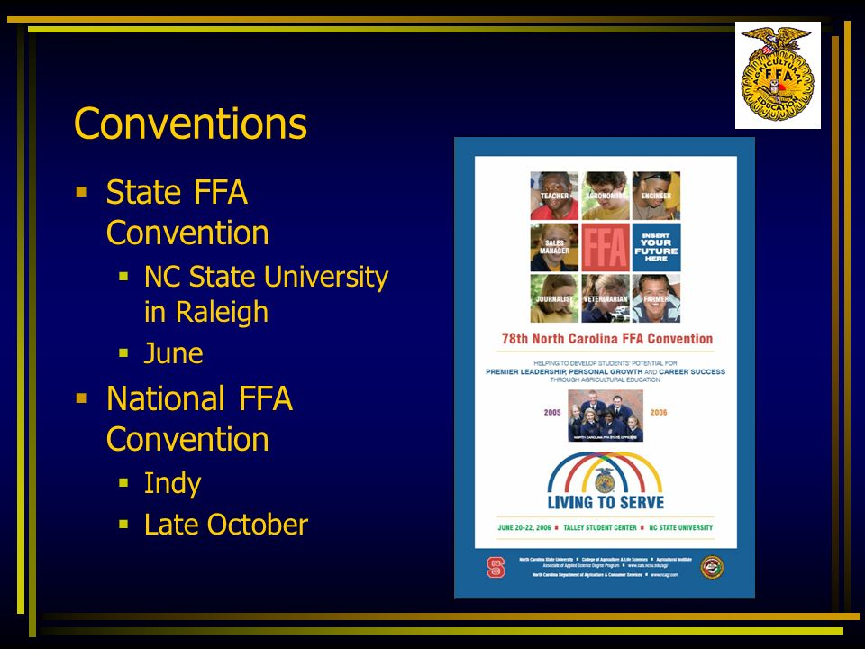 Conventions State FFA Convention National FFA Convention