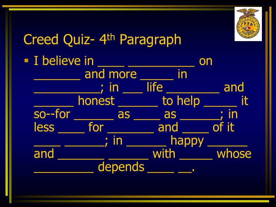 Creed Quiz- 4th Paragraph