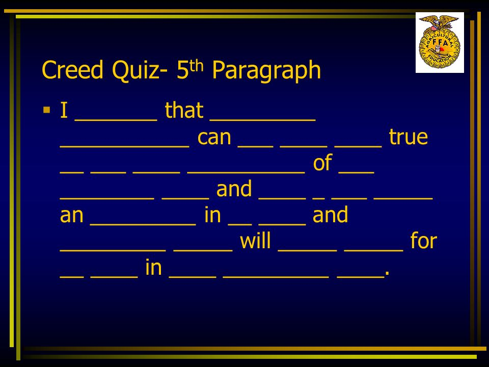 Creed Quiz- 5th Paragraph