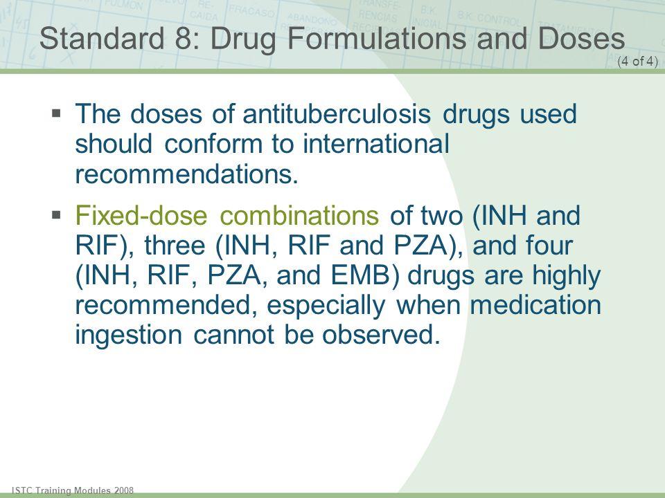 Standard 8: Drug Formulations and Doses