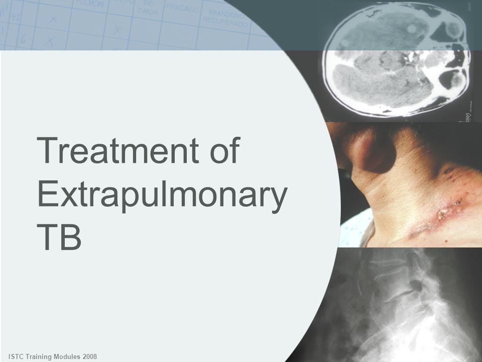 Treatment of Extrapulmonary TB