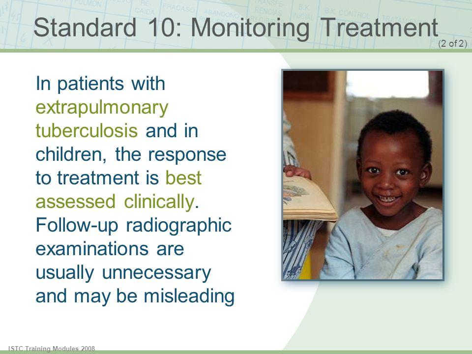 Standard 10: Monitoring Treatment