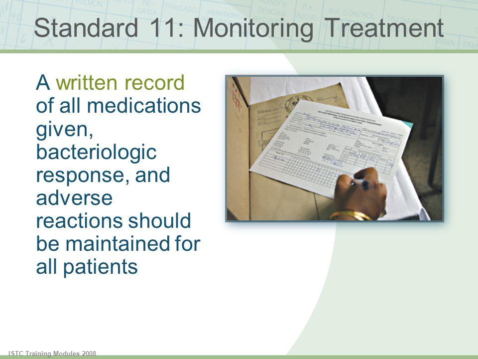 Standard 11: Monitoring Treatment