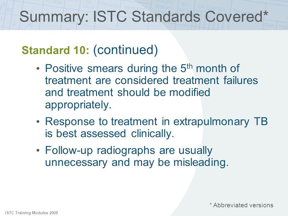 Summary: ISTC Standards Covered*