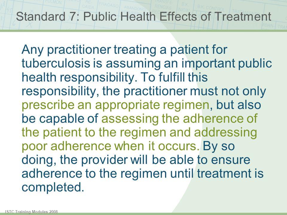 Standard 7: Public Health Effects of Treatment