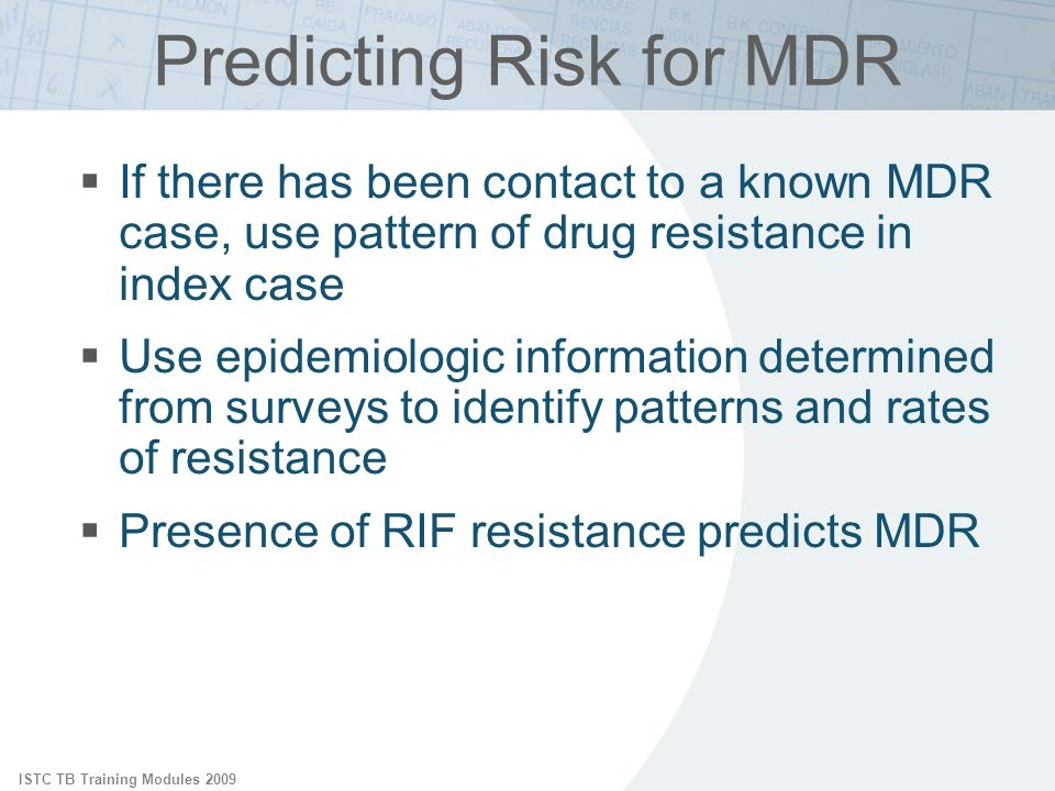 Predicting Risk for MDR