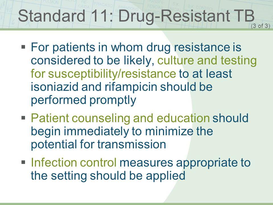 Standard 11: Drug-Resistant TB