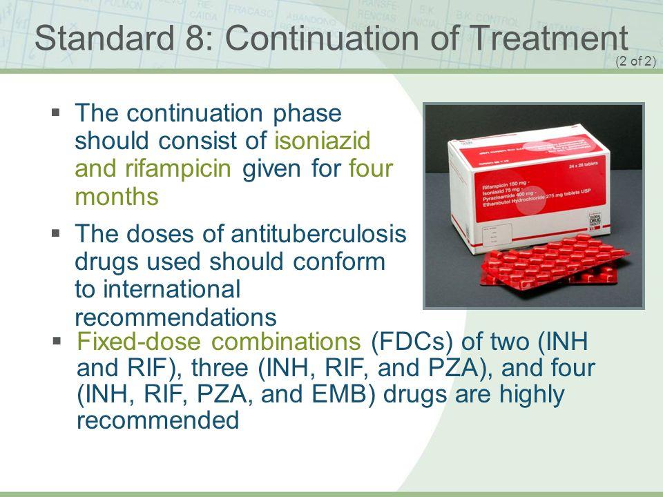 Standard 8: Continuation of Treatment