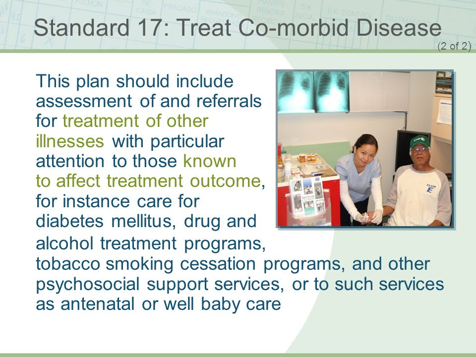 Standard 17: Treat Co-morbid Disease