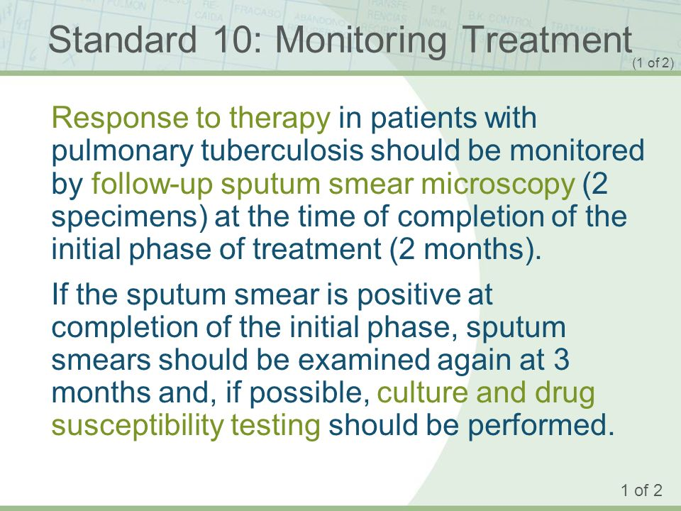 Standard 10: Monitoring Treatment