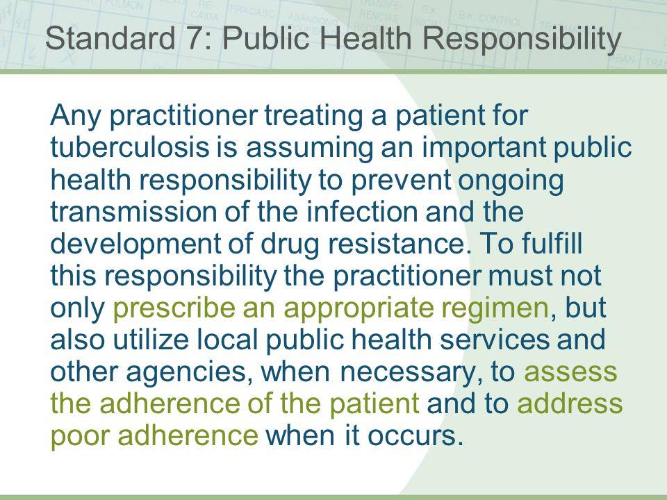 Standard 7: Public Health Responsibility