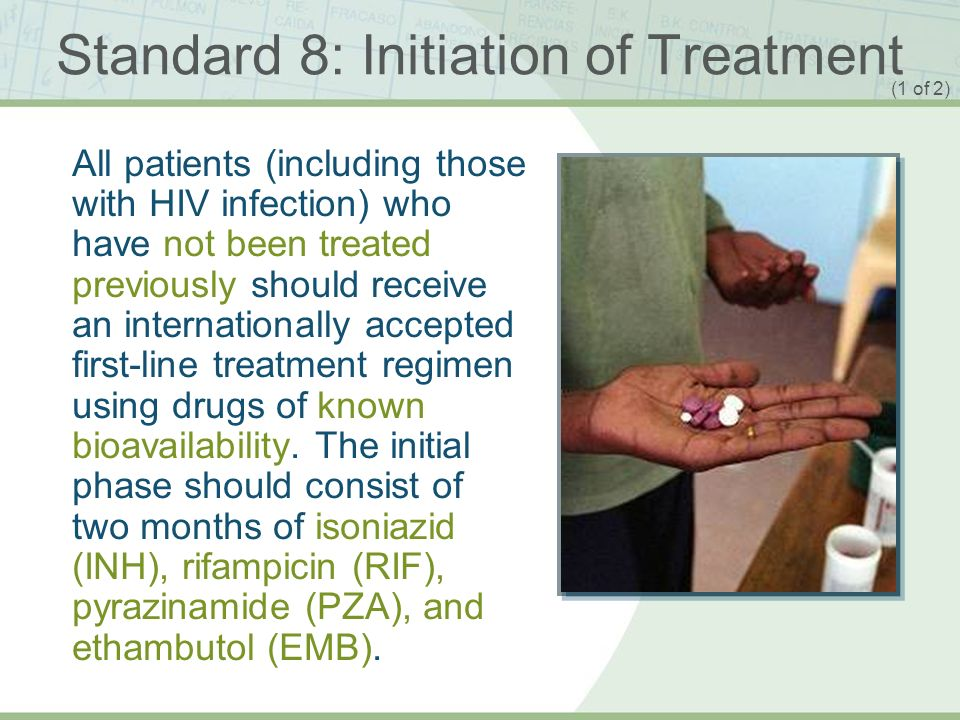 Standard 8: Initiation of Treatment