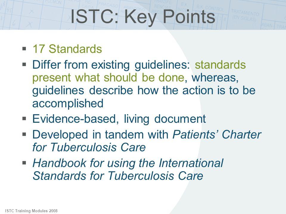 ISTC: Key Points 17 Standards