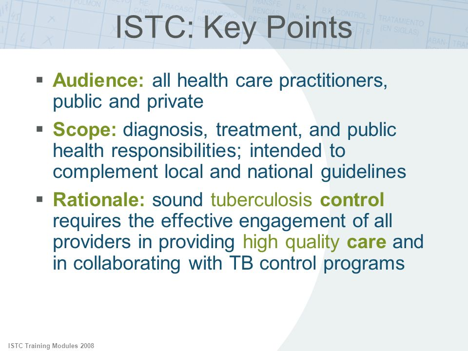 ISTC: Key Points ISTC Training Modules Audience: all health care practitioners, public and private.