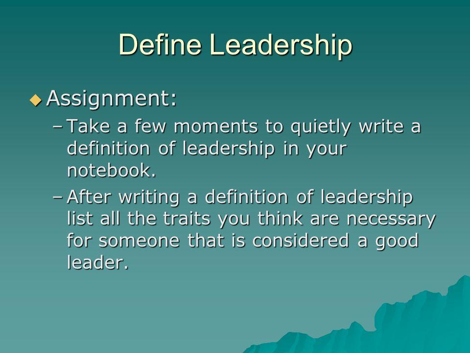 Define Leadership Assignment: