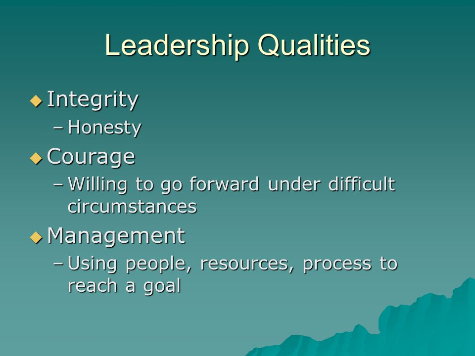 Leadership Qualities Integrity Courage Management Honesty