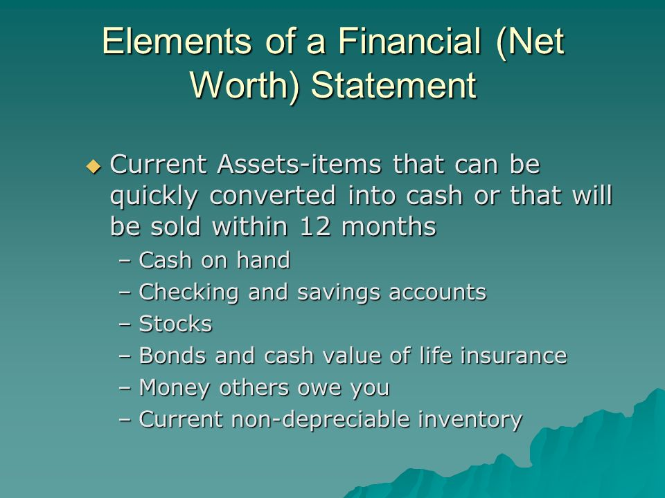 Elements of a Financial (Net Worth) Statement