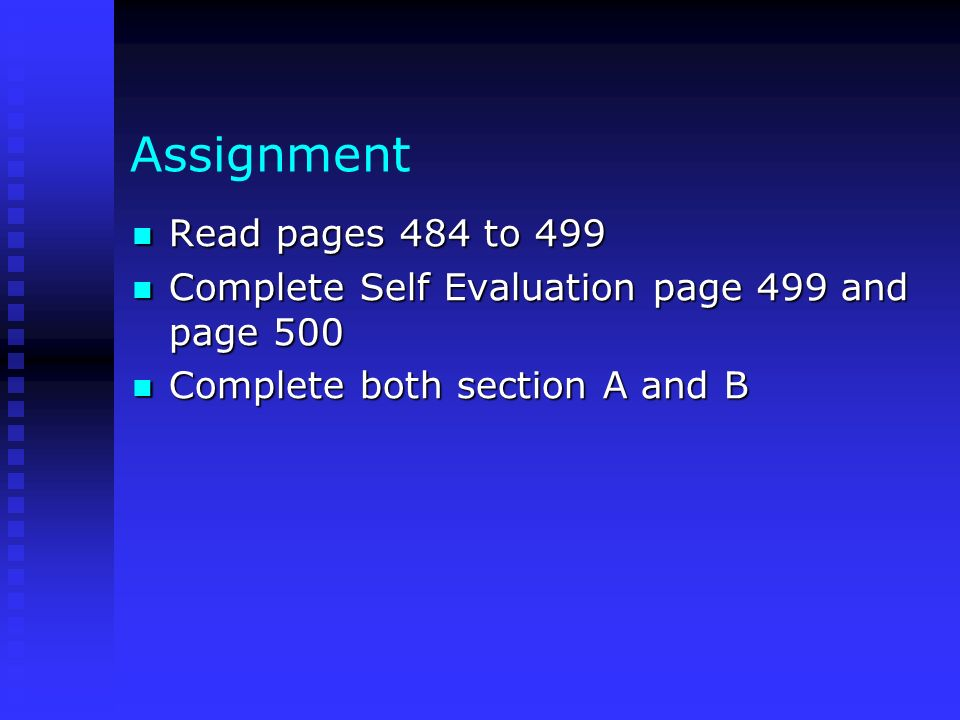 Assignment Read pages 484 to 499