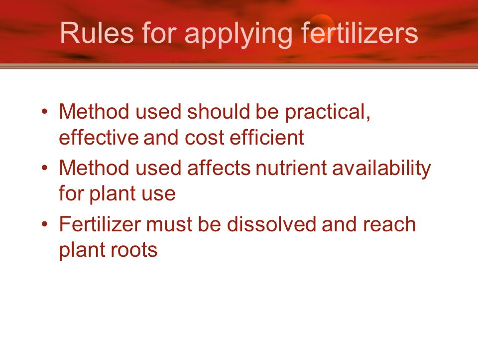 Rules for applying fertilizers