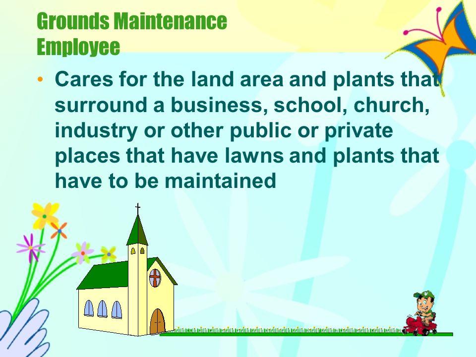 Grounds Maintenance Employee