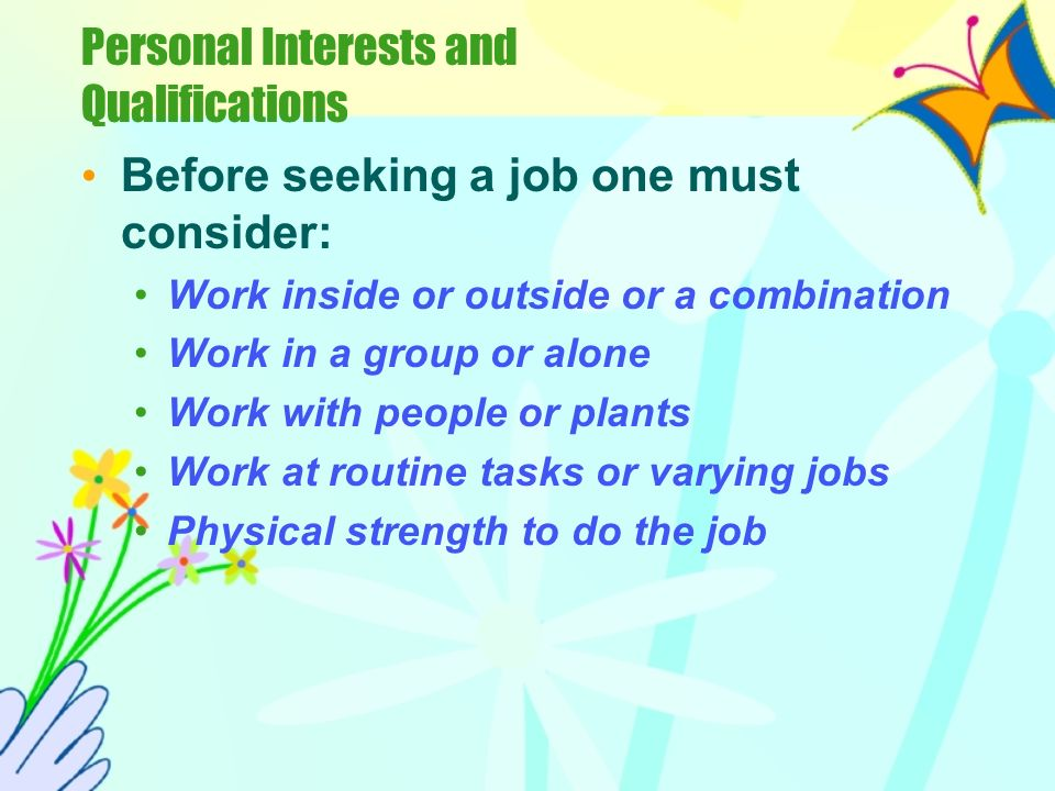 Personal Interests and Qualifications