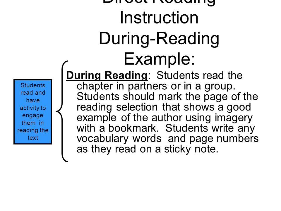 Direct Reading Instruction During-Reading Example: