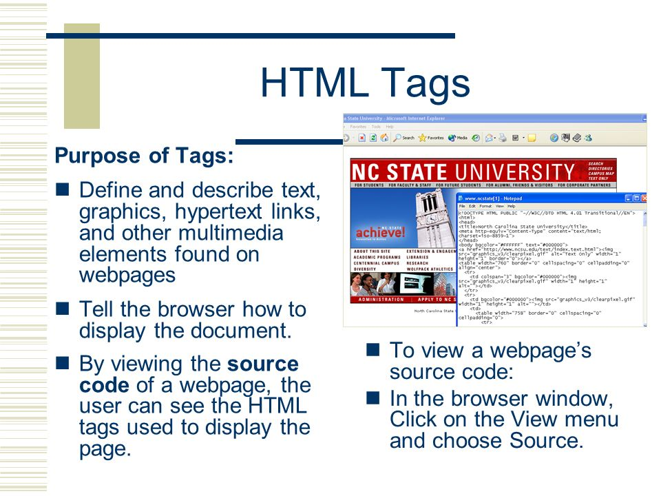 HTML Tags Purpose of Tags: