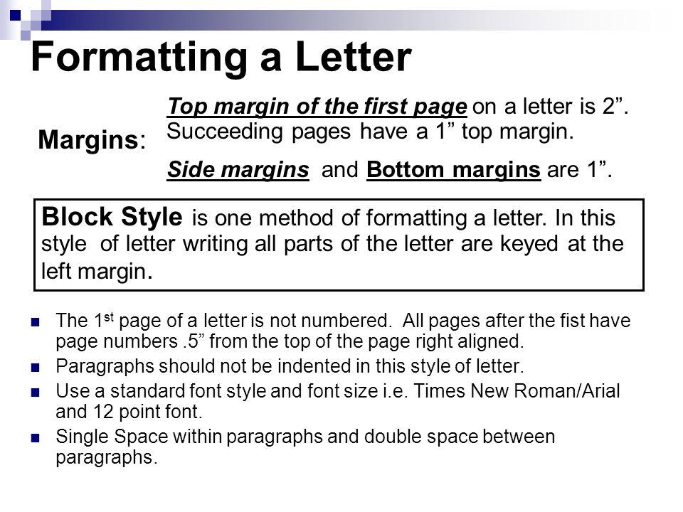 Formatting a Letter Margins:
