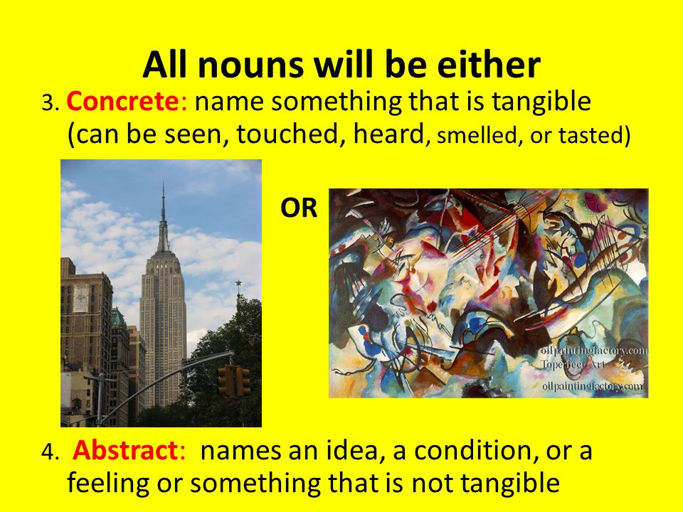 All nouns will be either