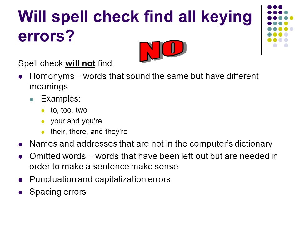 Will spell check find all keying errors