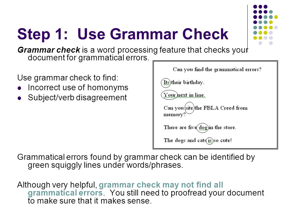 Step 1: Use Grammar Check
