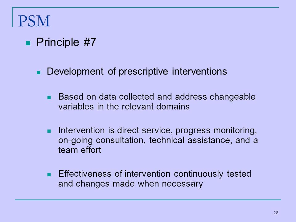 PSM Principle #7 Development of prescriptive interventions