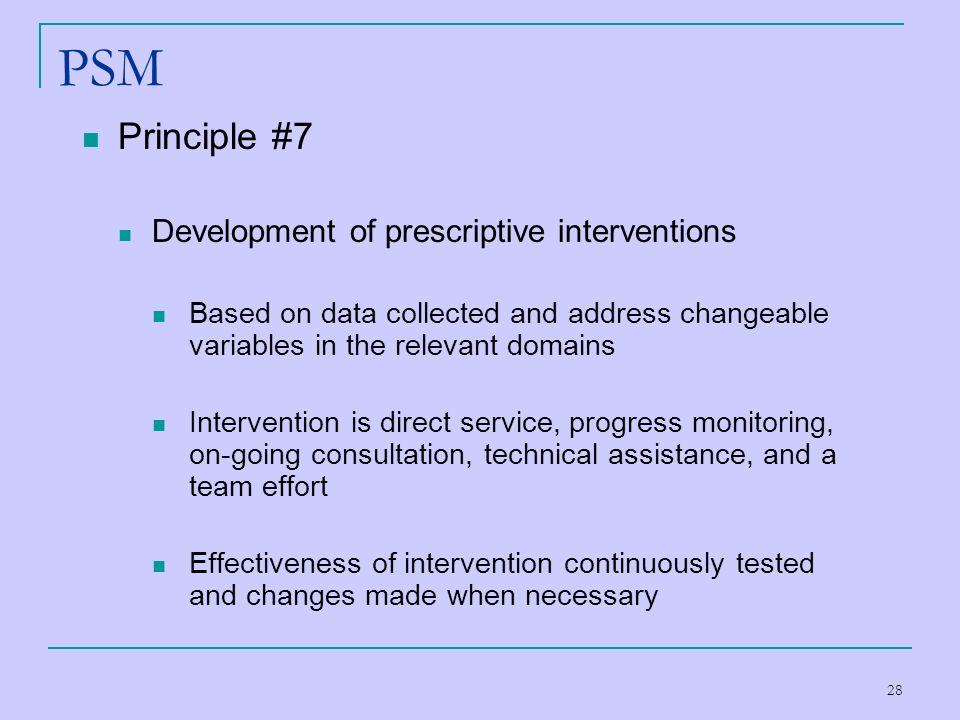 PSM Principle #7 Development of prescriptive interventions