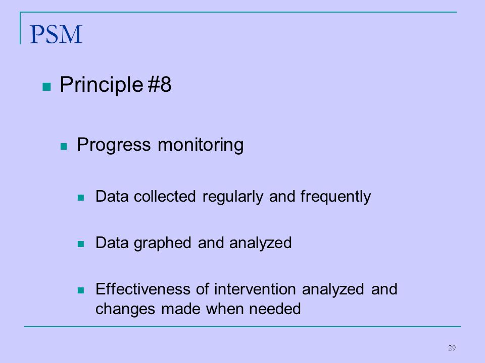 PSM Principle #8 Progress monitoring