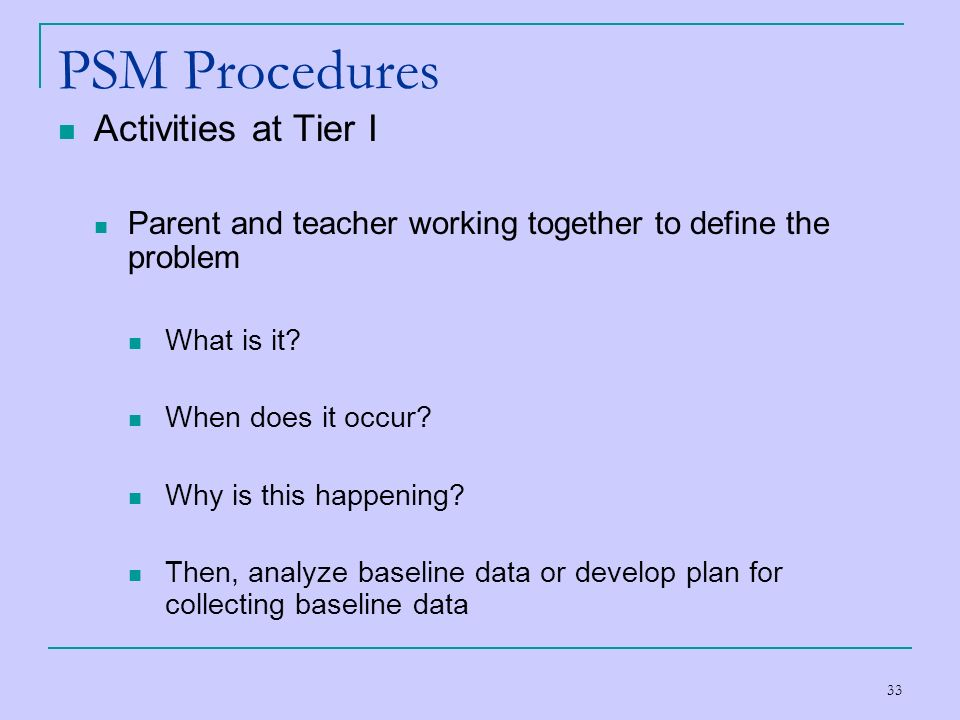 PSM Procedures Activities at Tier I