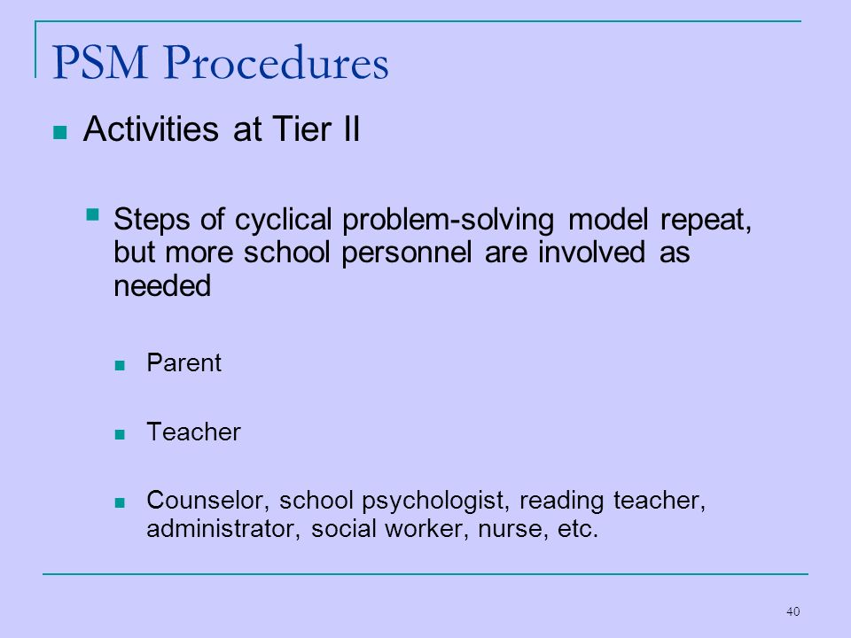PSM Procedures Activities at Tier II