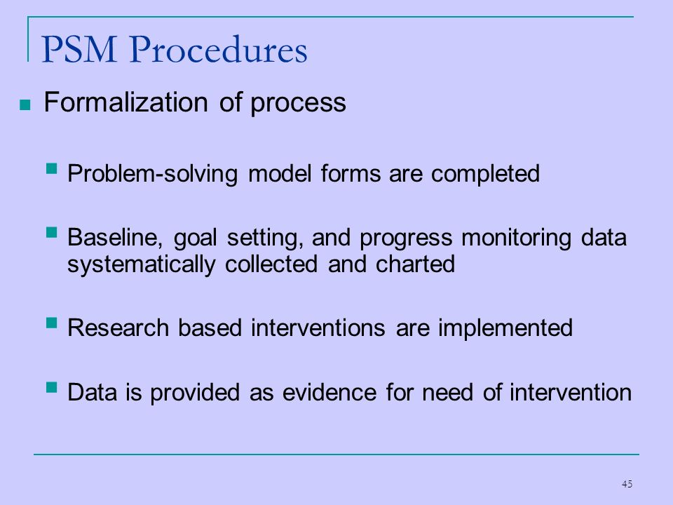 PSM Procedures Formalization of process