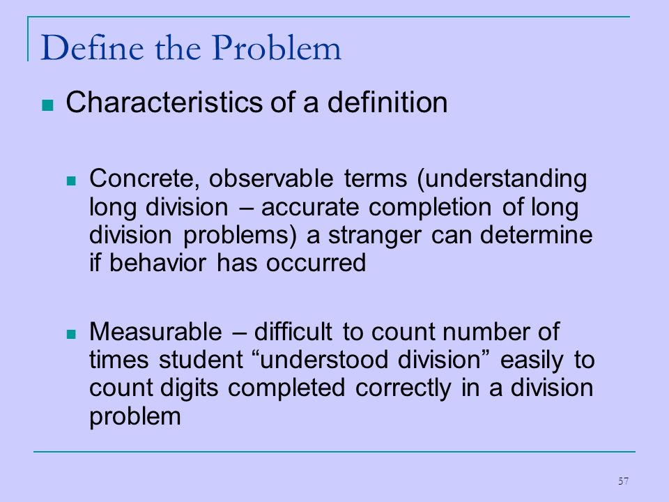 Define the Problem Characteristics of a definition