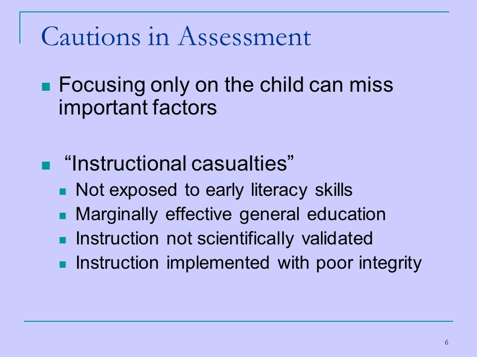 Cautions in Assessment